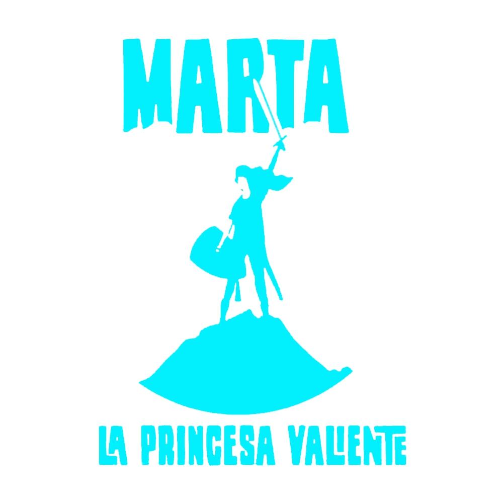 """Marta """"La princesa valiente"""""""